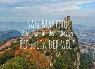 San Marina - Ein Tag in der ältsten Republik der Welt